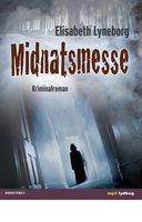 Midnatsmesse - Elisabeth Lyneborg