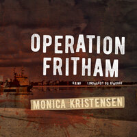 Operation Fritham - Monica Kristensen