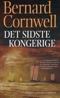 Det sidste kongerige - Bernard Cornwell