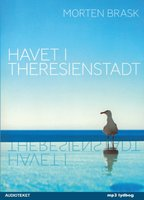 Havet i Theresienstadt - Morten Brask