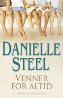 Venner for altid - Danielle Steel