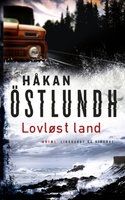 Lovløst land - Håkan Östlundh