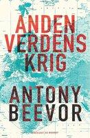 Anden Verdenskrig - Antony Beevor