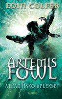 Artemis Fowl 7 – Atlantiskomplekset - Eoin Colfer
