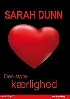 Den store kærlighed - Sarah Dunn