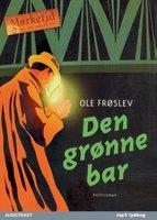 Den grønne bar - Ole Frøslev