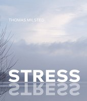 Stress - Thomas Milsted