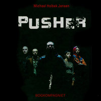 Pusher - Michael Holbek Jensen