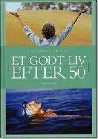 Et godt liv efter 50 - Terje Nordberg