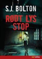 Rødt Lys Stop - S.J. Bolton