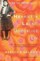 Henrietta Lacks' udødelige liv - Rebecca Skloot