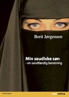 Min saudiske søn - Berit Jørgensen