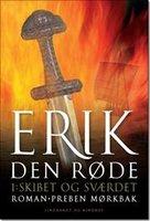 Erik den Røde 1 - Skibet og Sværdet - Preben Mørkbak