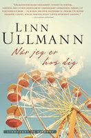 Når jeg er hos dig - Linn Ullmann