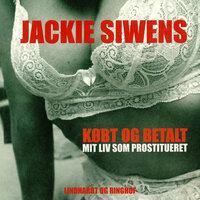 Købt og betalt - mit liv som prostitueret - Ulla Andersen,Jackie Siwens
