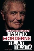 Han fik morderne til at tilstå - Tom Christensen