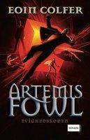 Artemis Fowl 3 - Evighedskoden - Eoin Colfer