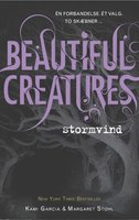 Beautiful Creatures 1 - Stormvind - Margaret Stohl,Kami Garcia