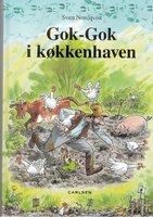 Gok-Gok i køkkenhaven - Sven Nordqvist
