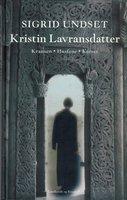 Kristin Lavransdatter - Korset - Sigrid Undset