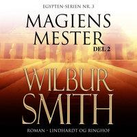 Magiens mester II - Wilbur Smith