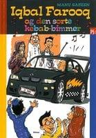 Iqbal Farooq og den sorte kebabbimmer - Manu Sareen