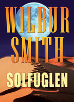 Solfuglen - Wilbur Smith
