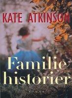 Familiehistorier - Kate Atkinson