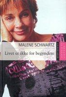 Livet er ikke for begyndere - Malene Schwartz