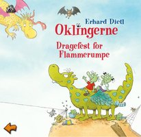 Oklingerne - En dragefest for Flammerumpe - Erhard Dietl