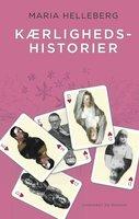 Kærlighedshistorier - Maria Helleberg