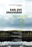 Min kamp III - Karl Ove Knausgård