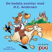 De bedste eventyr med H.C. Andersen - H.C. Andersen