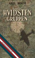 Hvidsten Gruppen - Axel Holm