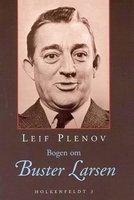 Bogen om Buster Larsen - Leif Plenov