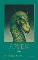Arven 4 – Del 1 - Christopher Paolini