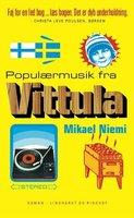Populærmusik fra Vittula - Mikael Niemi