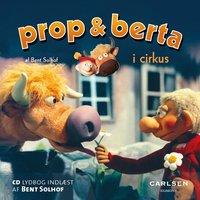Prop og Berta i cirkus - Bent Solhof