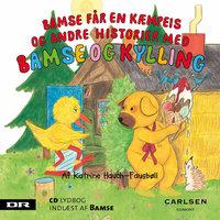 Bamse 5 - Bamse får en kæmpeis - Katrine Hauch-Fausbøll
