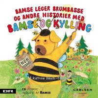 Bamse 7 - Bamse leger brumbasse - Katrine Hauch-Fausbøll