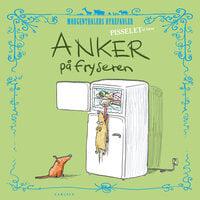 Pisselet at læse: Anker på fryseren - Anders Morgenthaler
