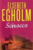 Scirocco - Elsebeth Egholm