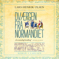 Dværgen fra Normandiet - Lars-Henrik Olsen
