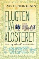 Flugten fra klosteret - Lars-Henrik Olsen