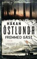 Fremmed gæst - Håkan Östlundh