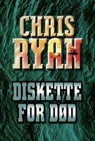 Diskette for død - Chris Ryan