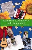 Ind i min himmel - Majbritte Ulrikkeholm