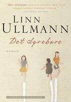 Det dyrebare - Linn Ullmann