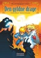 Elverdronningens riddere 8: Den gyldne drage - Peter Gotthardt