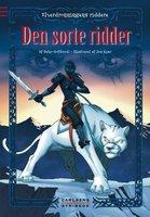 Elverdronningens riddere 5: Den sorte ridder - Peter Gotthardt